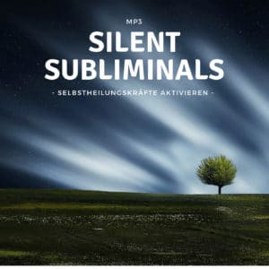 Silent Subliminals Selbstheilung