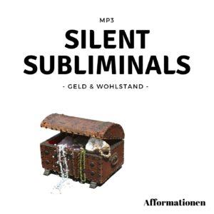 Silent Subliminals: Afformationen um Geld anzuziehen